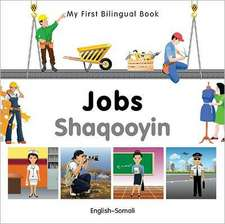 My First Bilingual Book - Jobs: English-somali