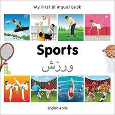 My First Bilingual Book - Sports: English-farsi