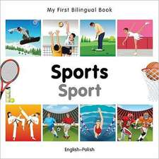 My First Bilingual Book - Sports: English-polish