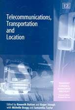 Telecommunications, Transportation and Location