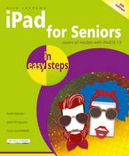 iPad for Seniors in Easy Steps: Covers All Ipads with Ipados, Including iPad Mini and iPad Pro