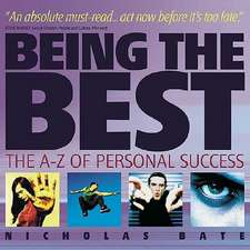 Being the Best: The A–Z of Personal Success