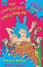Seriously Silly Stories: The Emperor's Underwear