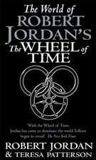 The World of Robert Jordan's 'The Wheel of Time'