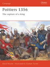 Poitiers 1356: The capture of a king
