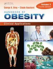 Handbook of Obesity, Volume 2:  Clinical Applications