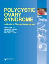 Polycystic Ovary Syndrome:  A Guide to Clinical Management