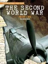 The Second World War: 1939-45