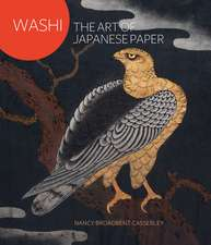 Washi: The Art of Japanese Paper Making
