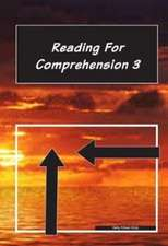 READING FOR COMPREHENSION 3