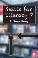 SKILLS FOR LITERACY 7
