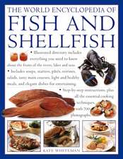 The World Encyclopedia of Fish and Shellfish: The Definitive Guide to the Fish and Shellfish of the World, with More Than 700 Photographs