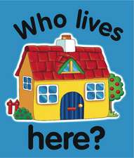 Who Lives Here?:  Picture Fairy Tales for Little Ones