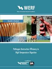 Pathogen Destruction Efficiency in High Temperature Digestion:  A Bench Scale Evaluation