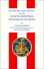 Notes on the Revolt in the North-Western Provinces of India(indian Mutiny 1857)