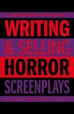 Writing & Selling - Horror Screenplays