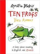 Quentin Blake's Ten Frogs/diez Ranas