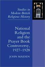 National Religion and the Prayer Book Controversy, 1927–1928