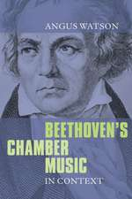 Beethoven`s Chamber Music in Context