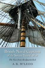 British Naval Captains of the Seven Years` War – The View from the Quarterdeck