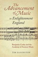 The Advancement of Music in Enlightenment Englan – Benjamin Cooke and the Academy of Ancient Music