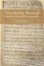 Translating Beowulf – Modern Versions in English Verse