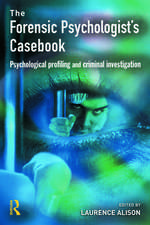 The Forensic Psychologist's Casebook