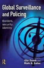 Global Surveillance and Policing