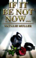 If It Be Not Now:  A Slithering Saga Shrouded in Shadow