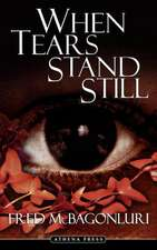 When Tears Stand Still