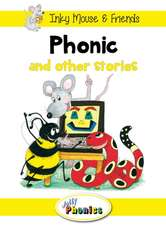 Phonic and Other Stories