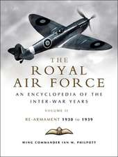 The Royal Air Force 1930 to 1939, Volume 2:  Rearmament