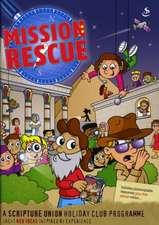 Mission Rescue - 2011 Holiday Club. Alex Taylor