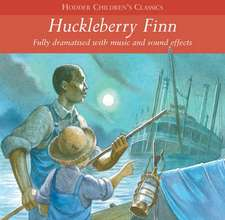 Twain, M: Children's Audio Classics: Huckleberry Finn