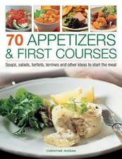 70 Appetizers & First Courses