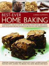 Best-Ever Home Baking:  A Wonderful Collection of Irresistible Home Bakes and Cakes, with 70 Classic Recipes Shown in 300 Step-By-Step Photogr
