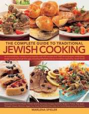 Spieler, M: Complete Guide to Traditional Jewish Cooking
