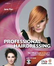 Professional Hairdressing: The Official Guide To Level 3 Lecturers Resource Pack