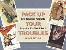 Pack Up Your Troubles: How Humorous Postcards Helped to Win World War I