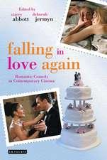 Falling in Love Again: Romantic Comedy in Contemporary Cinema