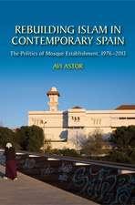 Rebuilding Islam in Contemporary Spain