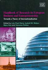 Handbook of Research on European Business and Entrepreneurship: Towards a Theory of Internationalization