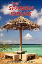 The Spanish Dream