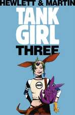 Tank Girl 3 (Remastered Edition):  Remastered