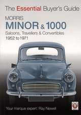 Morris Minor & 1000:  Saloons, Travellers & Convertibles 1952 to 1971