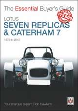 Lotus Seven Replicas & Caterham 7, 1973 to 2013:  Your Expert Guide to Keeping Your Bicycle in Tip-Top Condition