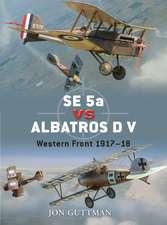 SE 5a vs Albatros D V: Western Front 1917–18