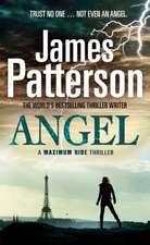 Patterson, J: Maximum Ride: Angel