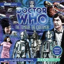 Doctor Who: The Tomb Of The Cybermen (TV Soundtrack)