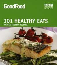 Good Food: Healthy Eats